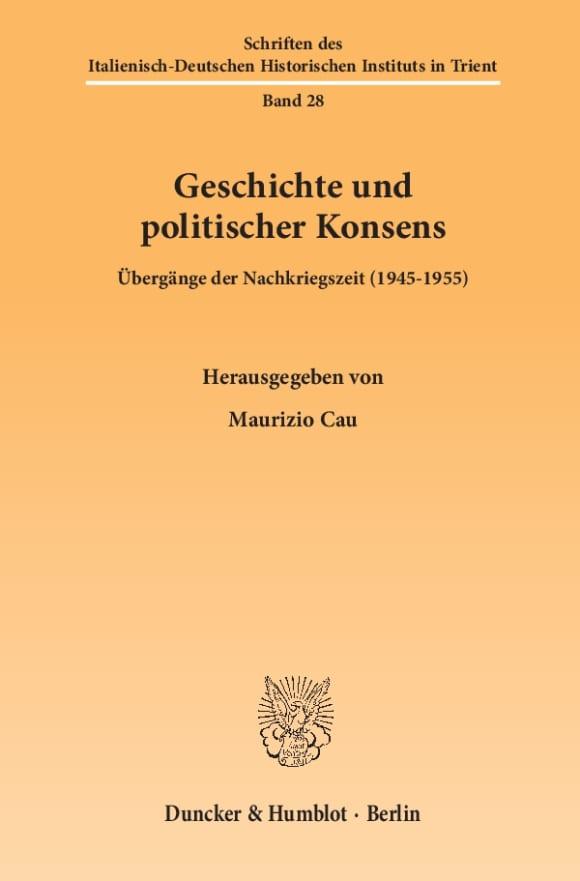 Cover Geschichte und politischer Konsens
