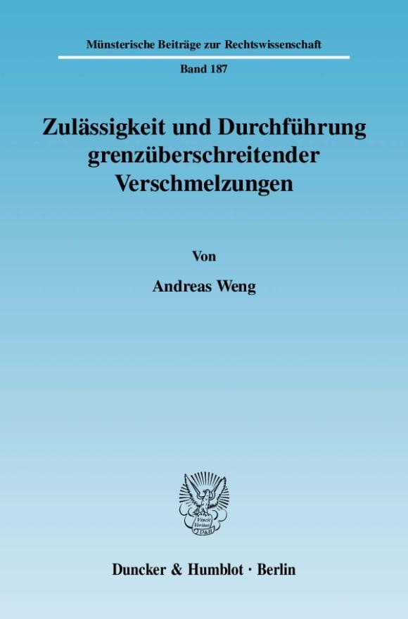 Cover Zulässigkeit und Durchführung grenzüberschreitender Verschmelzungen