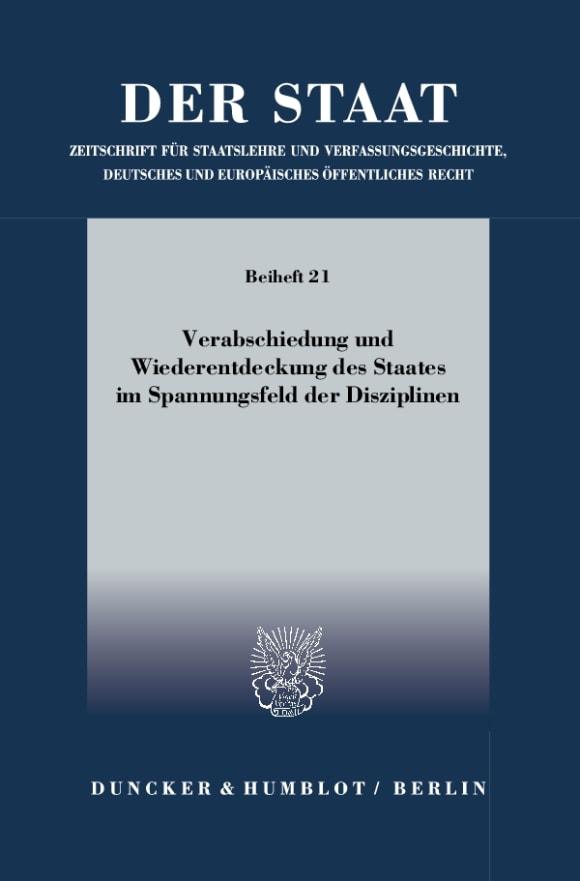 Cover Verabschiedung und Wiederentdeckung des Staates im Spannungsfeld der Disziplinen