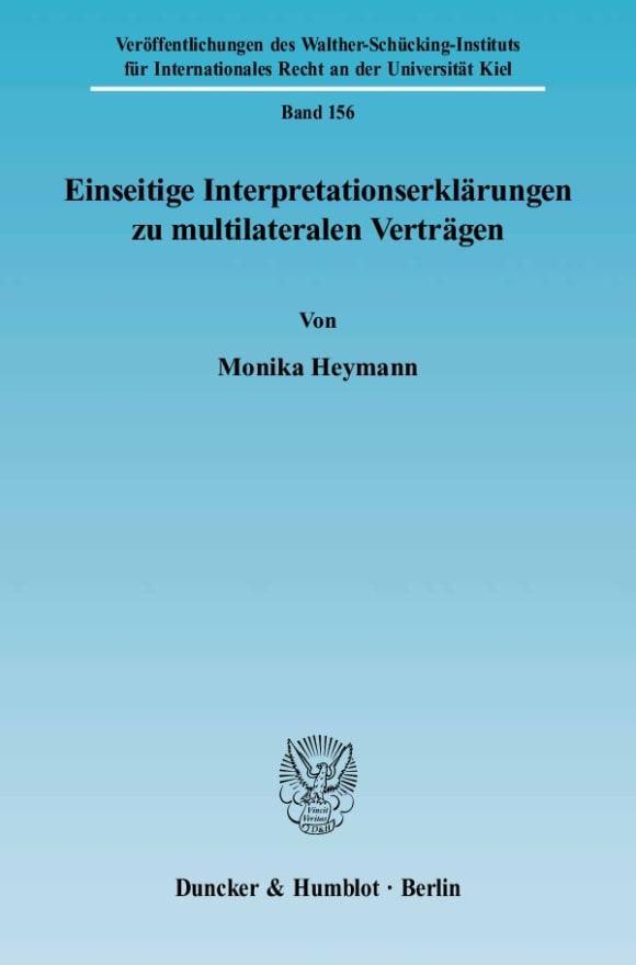 Cover Einseitige Interpretationserklärungen zu multilateralen Verträgen