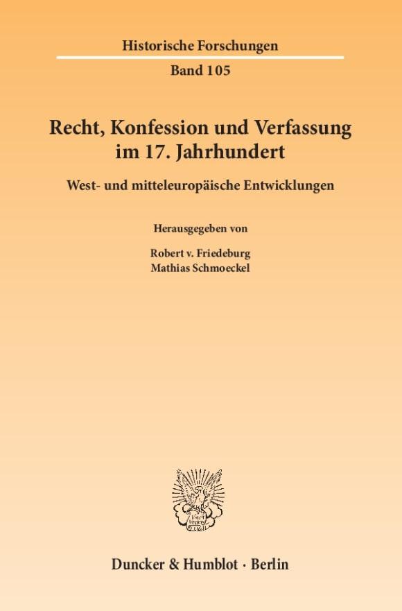 Cover Recht, Konfession und Verfassung im 17. Jahrhundert