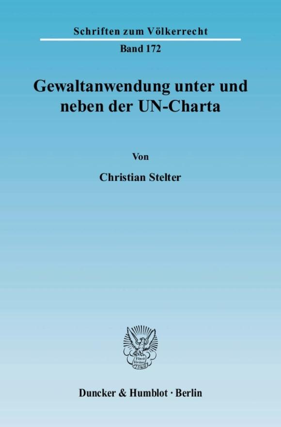 Cover Gewaltanwendung unter und neben der UN-Charta