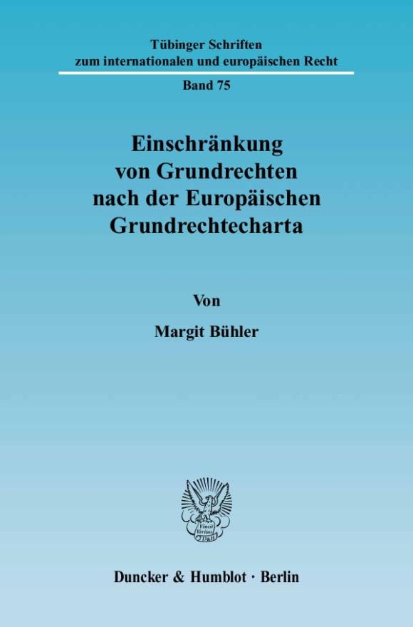Cover Einschränkung von Grundrechten nach der Europäischen Grundrechtecharta