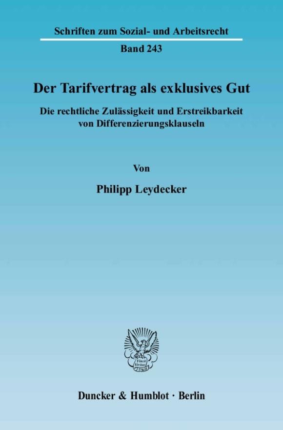 Cover Der Tarifvertrag als exklusives Gut