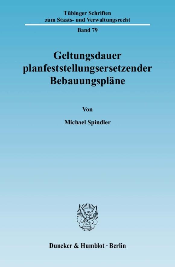 Cover Geltungsdauer planfeststellungsersetzender Bebauungspläne
