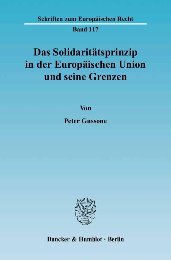 Cover Das Solidaritätsprinzip in der Europäischen Union und seine Grenzen