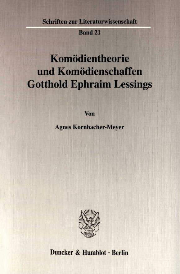 Cover Komödientheorie und Komödienschaffen Gotthold Ephraim Lessings