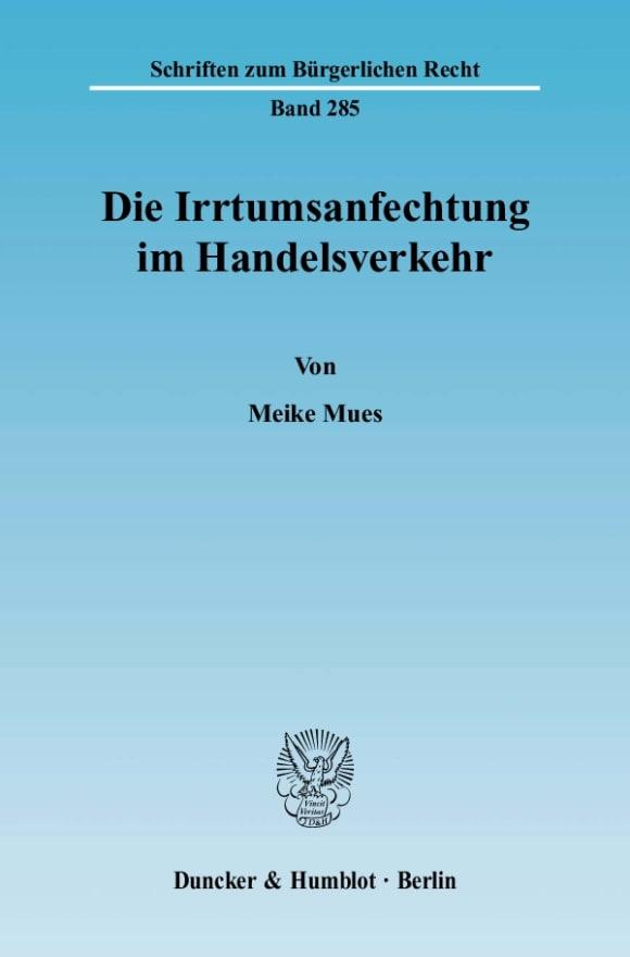Cover Die Irrtumsanfechtung im Handelsverkehr
