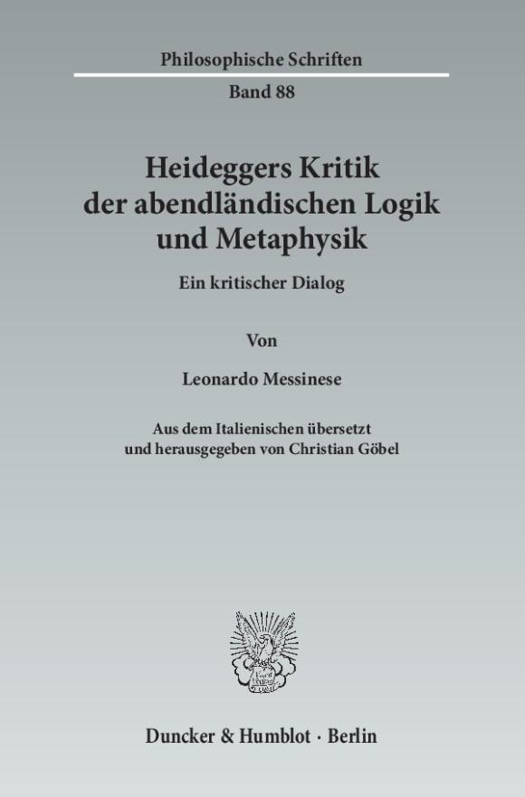 Cover Heideggers Kritik der abendländischen Logik und Metaphysik