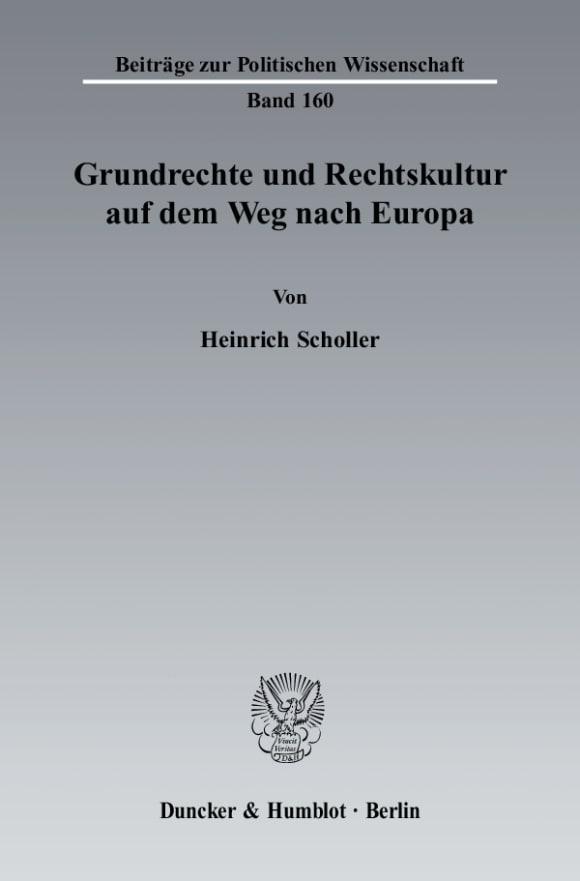 Cover Grundrechte und Rechtskultur auf dem Weg nach Europa