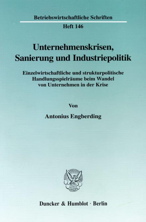 Cover Unternehmenskrisen, Sanierung und Industriepolitik