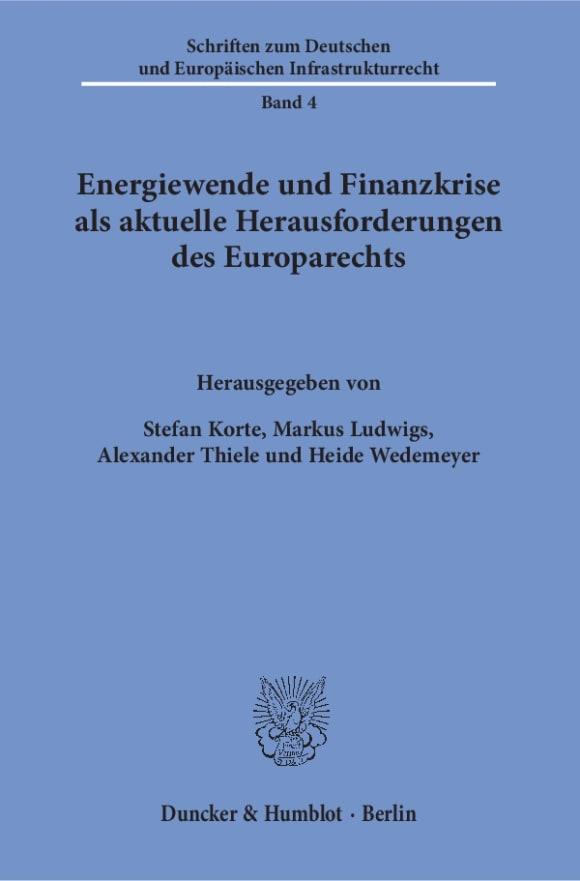 Cover Energiewende und Finanzkrise als aktuelle Herausforderungen des Europarechts