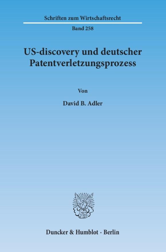 Cover US-discovery und deutscher Patentverletzungsprozess
