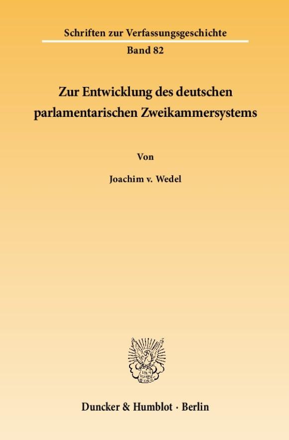 Cover Zur Entwicklung des deutschen parlamentarischen Zweikammersystems
