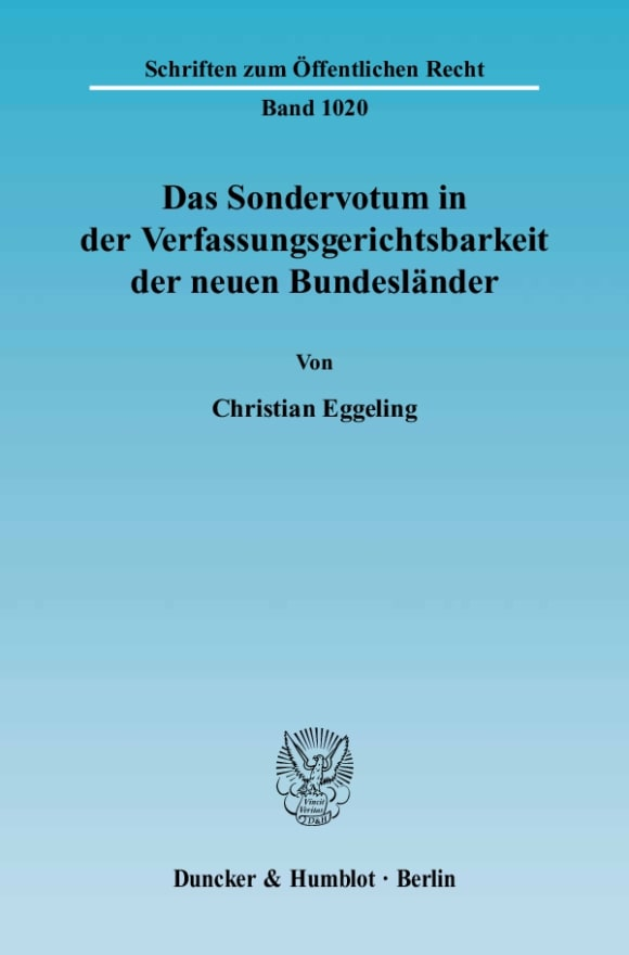 Cover Das Sondervotum in der Verfassungsgerichtsbarkeit der neuen Bundesländer