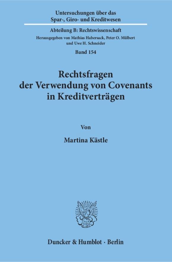 Cover Rechtsfragen der Verwendung von Covenants in Kreditverträgen