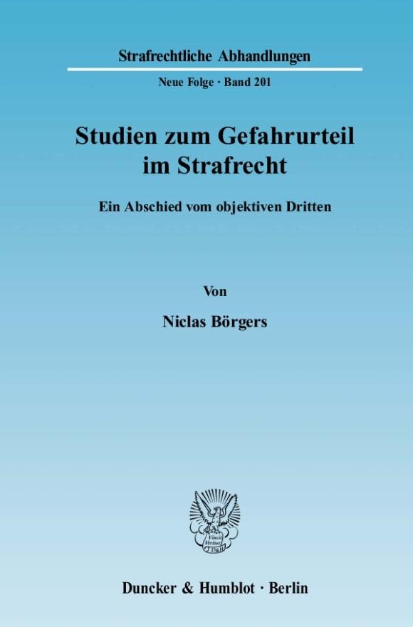 Cover Studien zum Gefahrurteil im Strafrecht