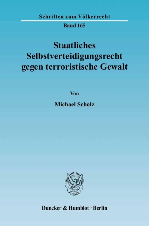 Cover Staatliches Selbstverteidigungsrecht gegen terroristische Gewalt