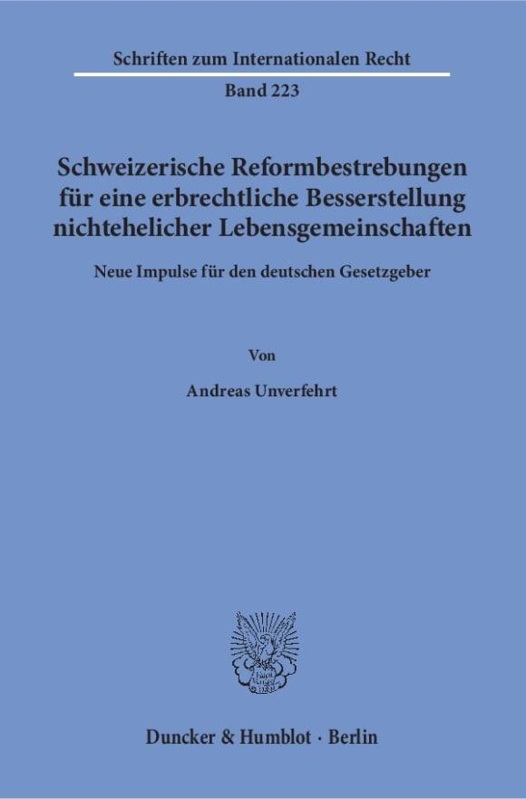 Cover Schweizerische Reformbestrebungen für eine erbrechtliche Besserstellung nichtehelicher Lebensgemeinschaften