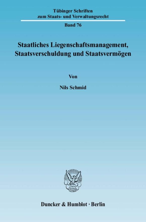 Cover Staatliches Liegenschaftsmanagement, Staatsverschuldung und Staatsvermögen