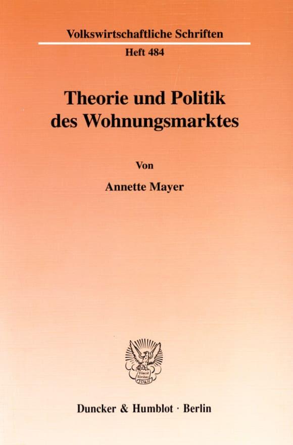 Cover Theorie und Politik des Wohnungsmarktes