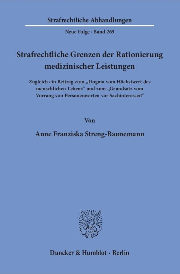 Cover Strafrechtliche Grenzen der Rationierung medizinischer Leistungen