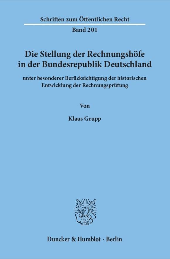 Cover Die Stellung der Rechnungshöfe in der Bundesrepublik Deutschland