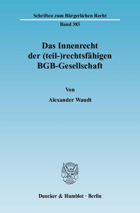 Cover Das Innenrecht der (teil-)rechtsfähigen BGB-Gesellschaft