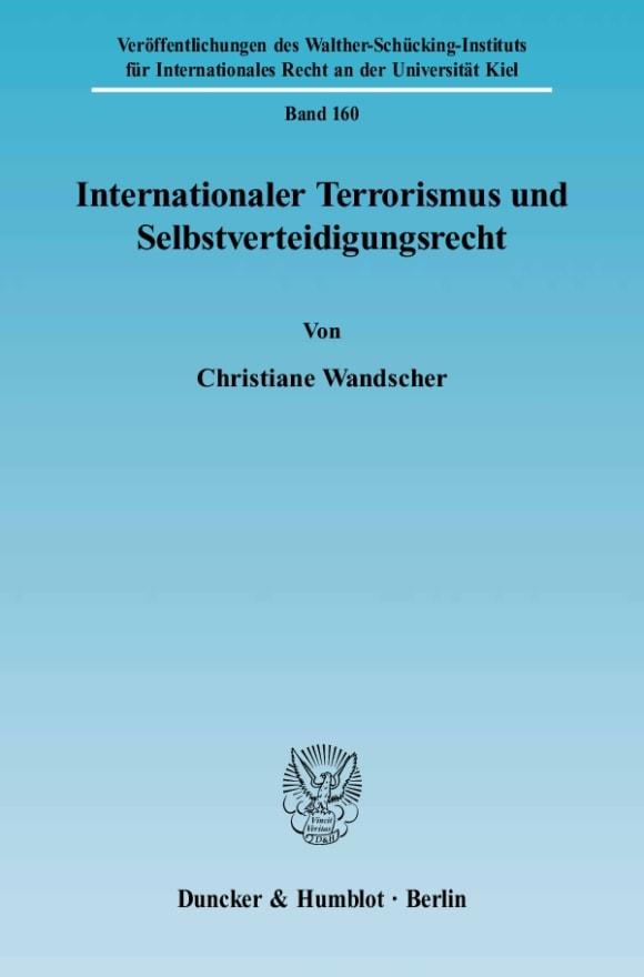 Cover Internationaler Terrorismus und Selbstverteidigungsrecht