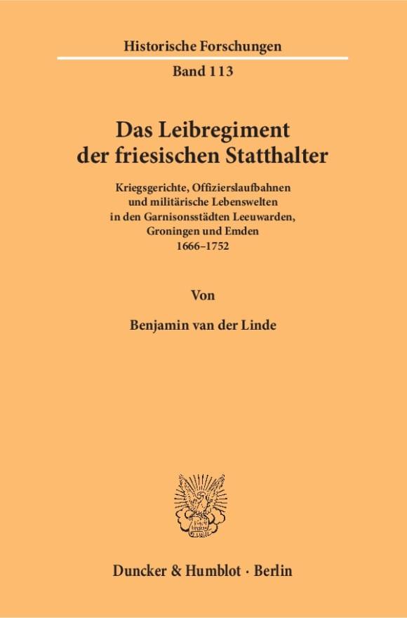 Cover Das Leibregiment der friesischen Statthalter