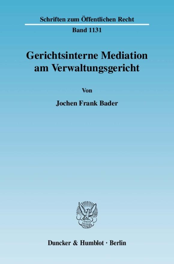 Cover Gerichtsinterne Mediation am Verwaltungsgericht