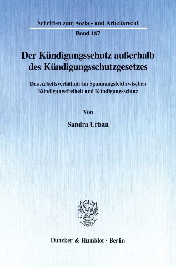 Cover Der Kündigungsschutz außerhalb des Kündigungsschutzgesetzes