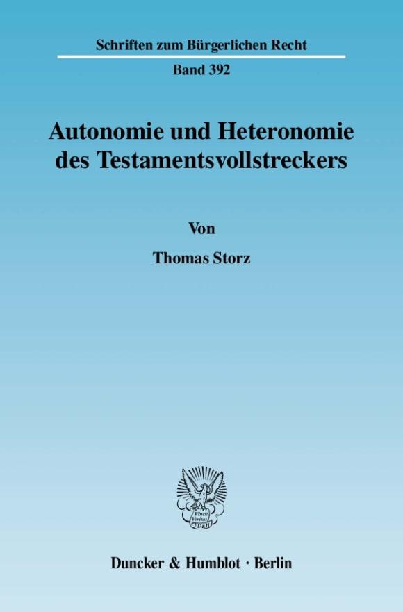 Cover Autonomie und Heteronomie des Testamentsvollstreckers