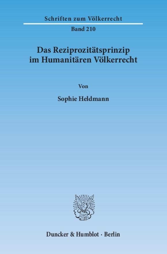 Cover Das Reziprozitätsprinzip im Humanitären Völkerrecht