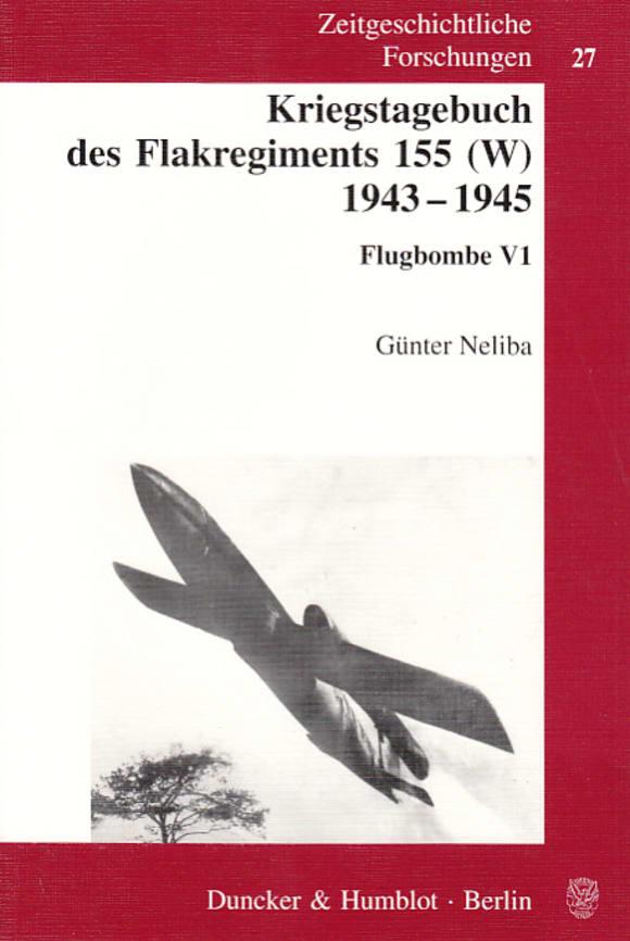 Cover Kriegstagebuch des Flakregiments 155 (W) 1943 - 1945