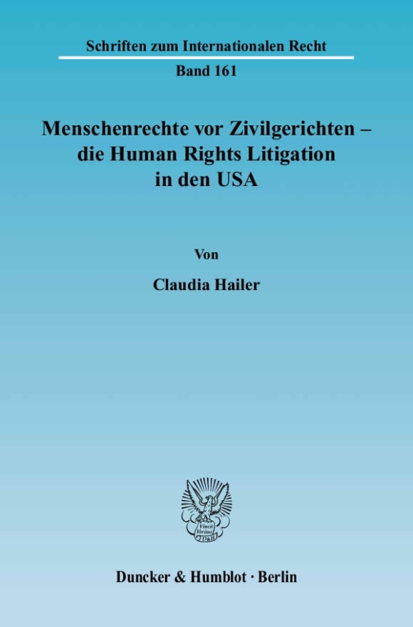Cover Menschenrechte vor Zivilgerichten – die Human Rights Litigation in den USA