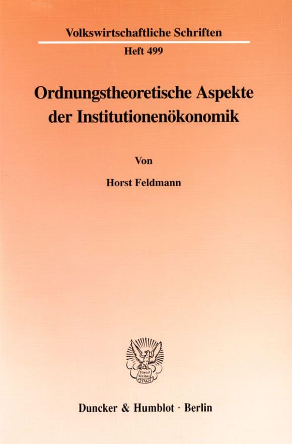 Cover Ordnungstheoretische Aspekte der Institutionenökonomik
