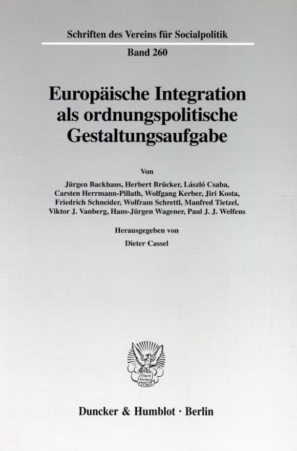 Cover Europäische Integration als ordnungspolitische Gestaltungsaufgabe