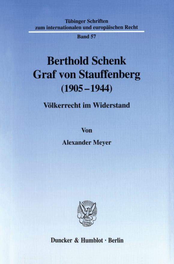 Cover Berthold Schenk Graf von Stauffenberg (1905–1944)