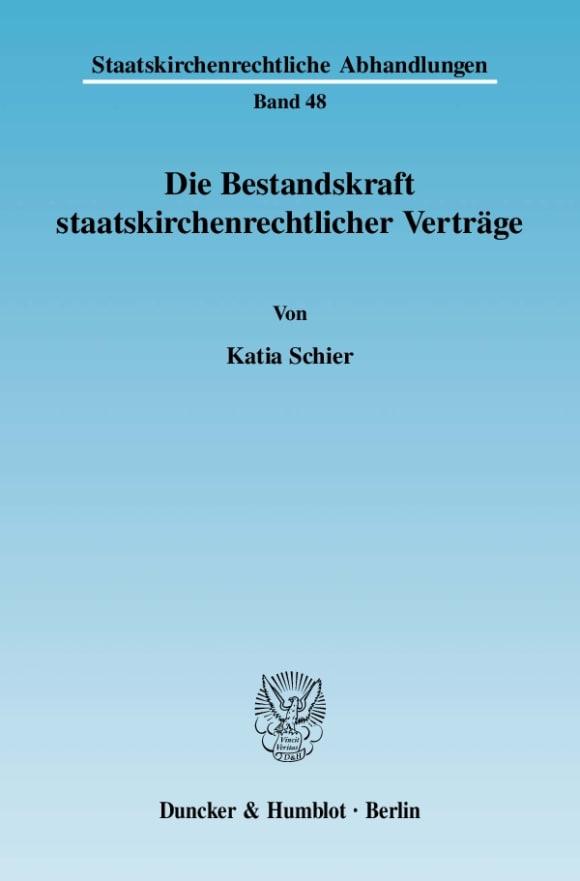 Cover Die Bestandskraft staatskirchenrechtlicher Verträge