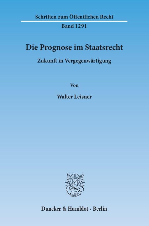 Cover Die Prognose im Staatsrecht