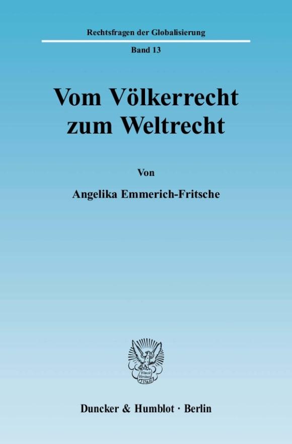 Cover Vom Völkerrecht zum Weltrecht