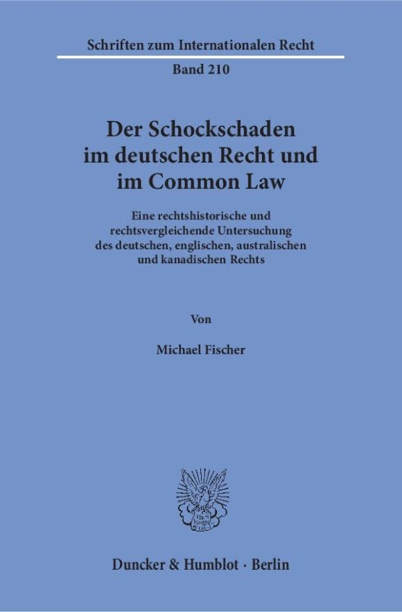 Cover Der Schockschaden im deutschen Recht und im Common Law