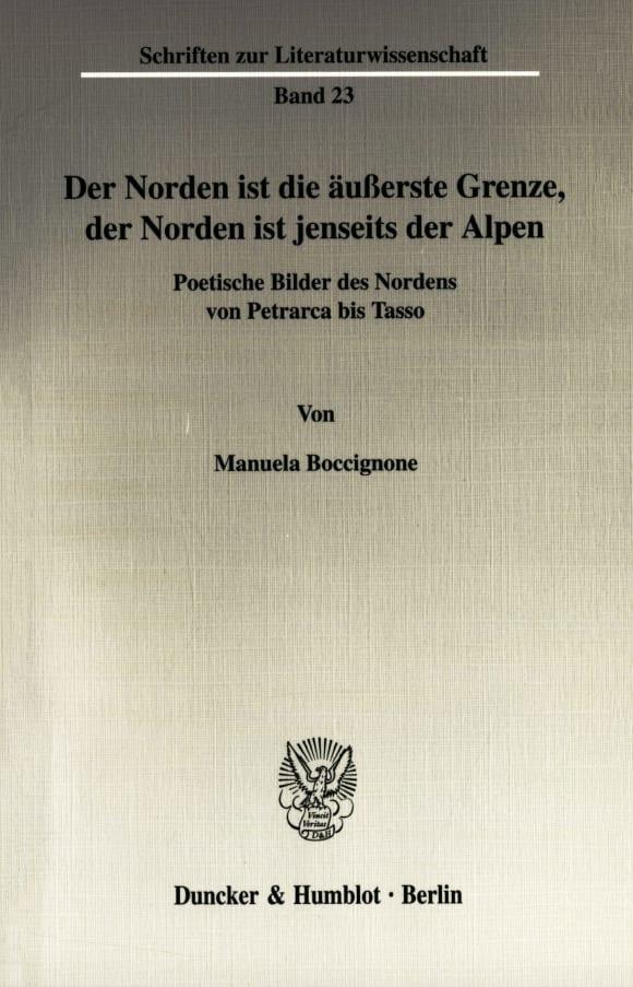 Cover Der Norden ist die äußerste Grenze, der Norden ist jenseits der Alpen