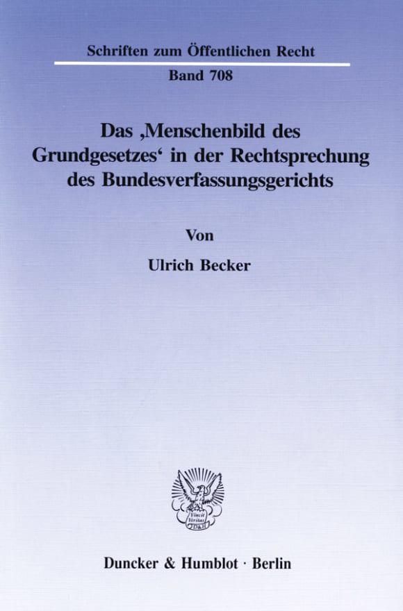 Cover Das ›Menschenbild des Grundgesetzes‹ in der Rechtsprechung des Bundesverfassungsgerichts