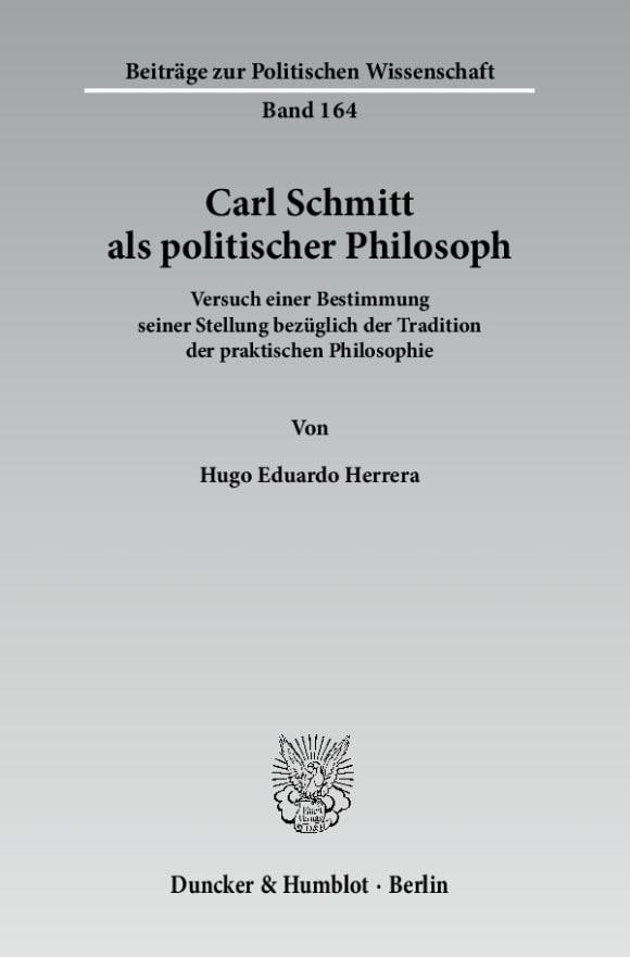 Cover Carl Schmitt als politischer Philosoph