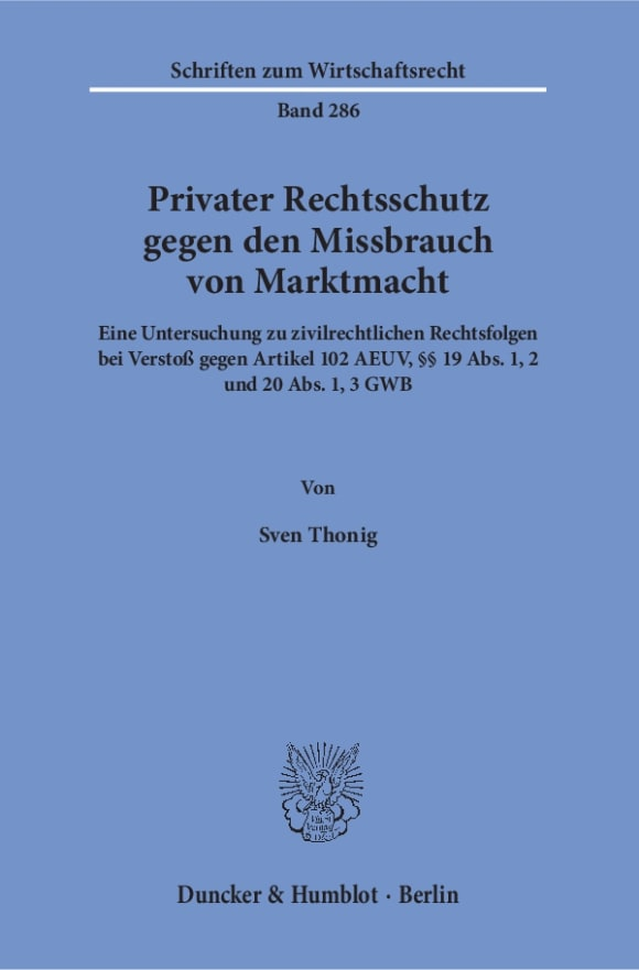 Cover Privater Rechtsschutz gegen den Missbrauch von Marktmacht