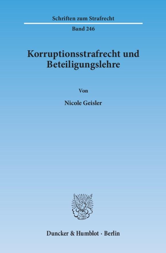 Cover Korruptionsstrafrecht und Beteiligungslehre