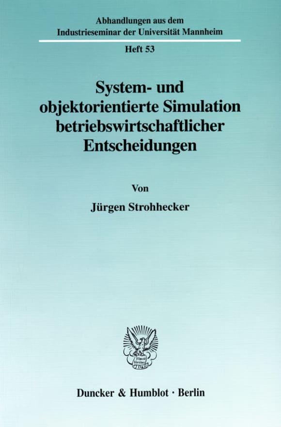 Cover System- und objektorientierte Simulation betriebswirtschaftlicher Entscheidungen