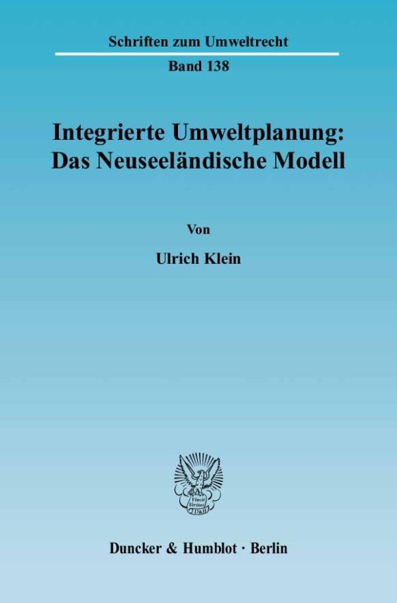 Cover Integrierte Umweltplanung: Das Neuseeländische Modell